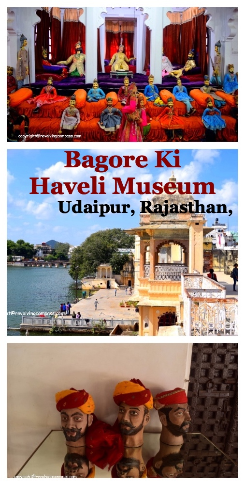 Bagore ki Haveli Museum in Udaipur, Rajasthan is a must visit place. It has various beautiful sections that introduce us to the culture and the ancient history of India at the same time