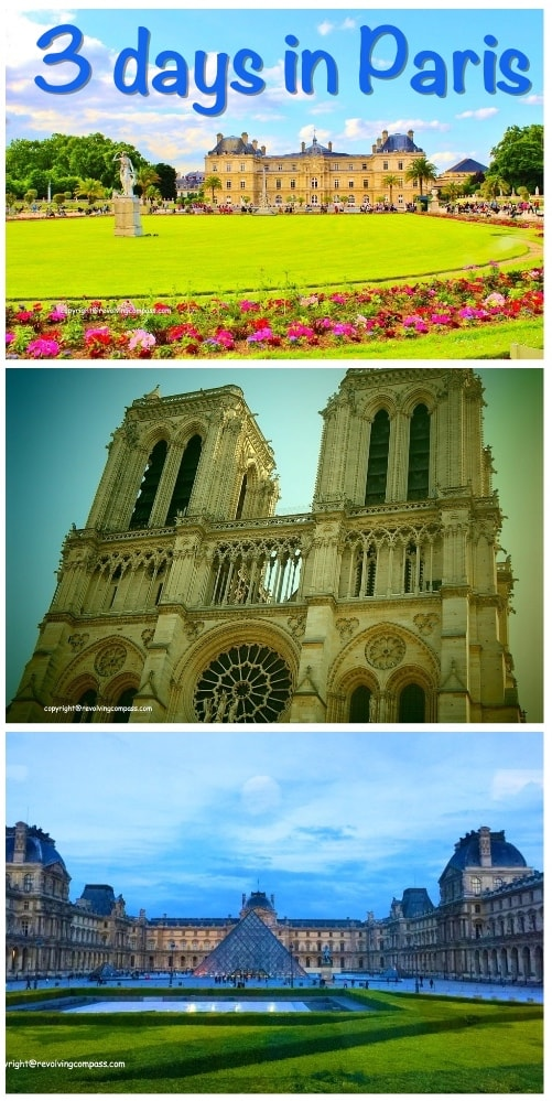 3 days in Paris | Luxembourg Garden | Notre Dame | Louvre Museum | Eiffel Tower | Siene River Cruise | Eiffel Tower | Paris Metro