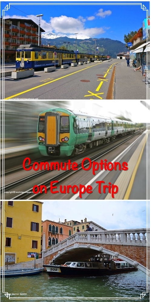 Europe trip commute options | Euro rail | Bus | tram | Taxi | Car hire | When to use which means of transport | How to save on commute in Europe | Public transport in Europe