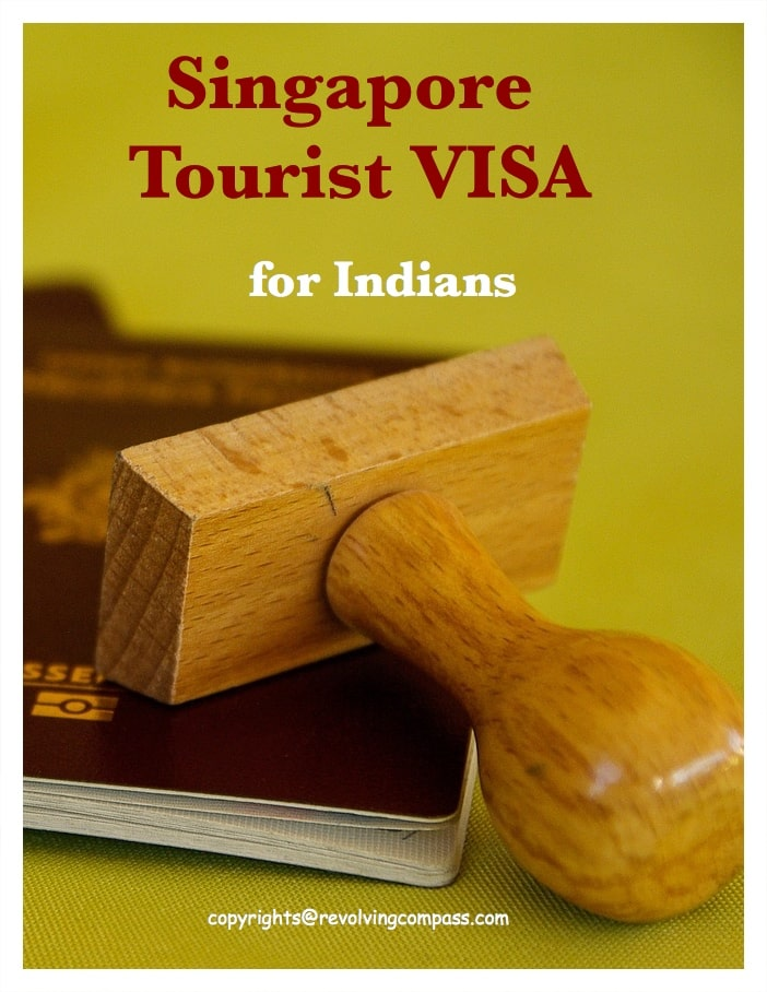 How to obtain Singapore Tourist Visa for Indians